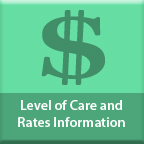Level of Care and Rates Information web page