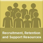 Recruitment, Retention and Support Resources web page