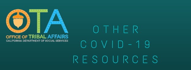 Tribal Affairs Other COVID-19 Resources Text Banner