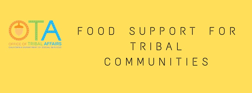 Tribal Affairs Food Support Text Banner