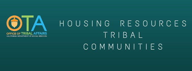 Tribal Affairs Housing Resources Text Banner