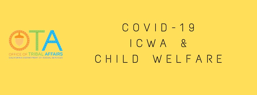 Tribal Affairs ICWA and Child Welfare Resources During COVID-19 Text Banner