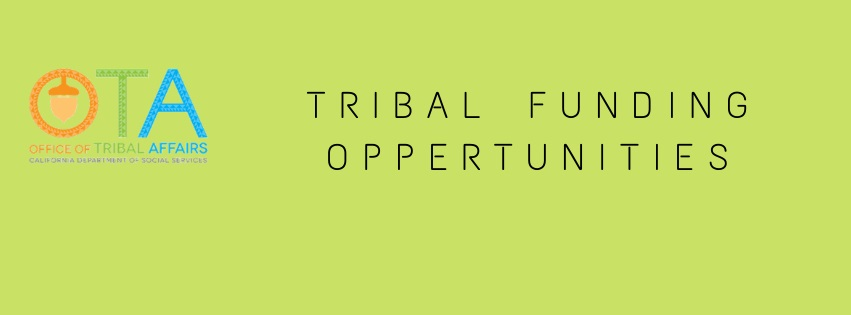 Tribal Affairs Tribal Funding Opportunities Text Banner